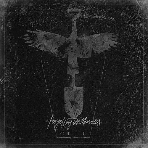 Cult by Forgetting The Memories