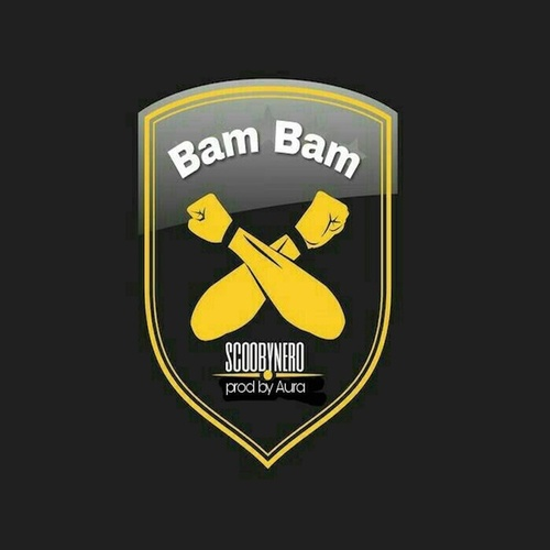 Bam Bam by Scooby Nero