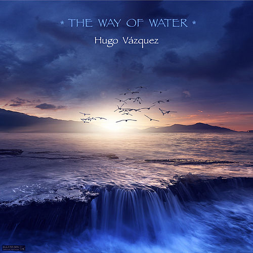The Way of Water by Hugo Vázquez