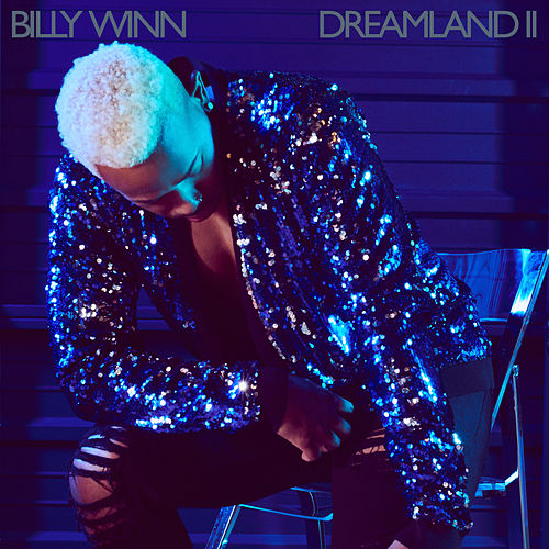 Dreamland II by Billy Winn