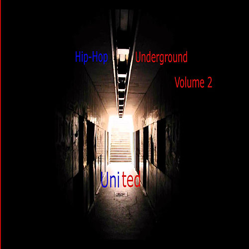 Hip-Hop Underground Vol.2 United de Various Artists