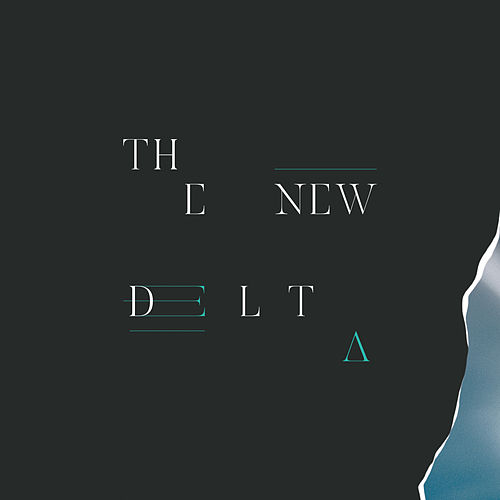 The New Delta by Tides From Nebula