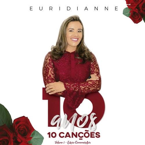 10 Anos 10 Canções, Vol. 1 von Euridianne