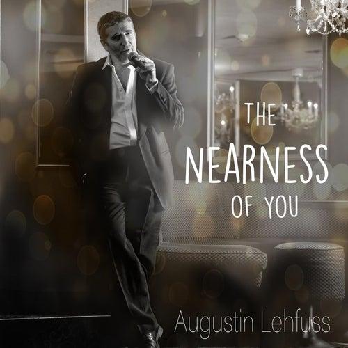 The Nearness Of You de Augustin Lehfuss