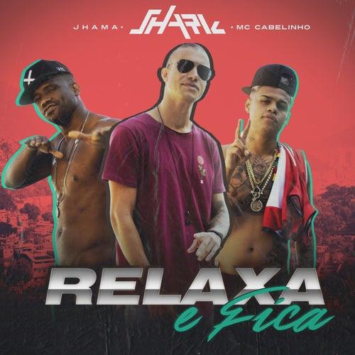 Relaxa E Fica by Shark