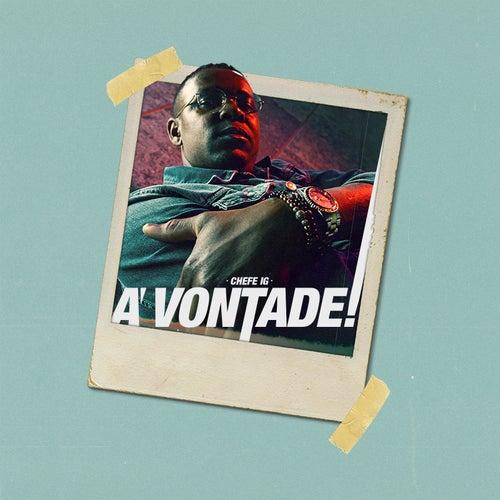 À Vontade by CHEFE IG
