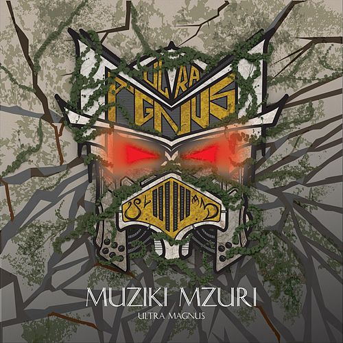 Muziki Mzuri by Ultra Magnus
