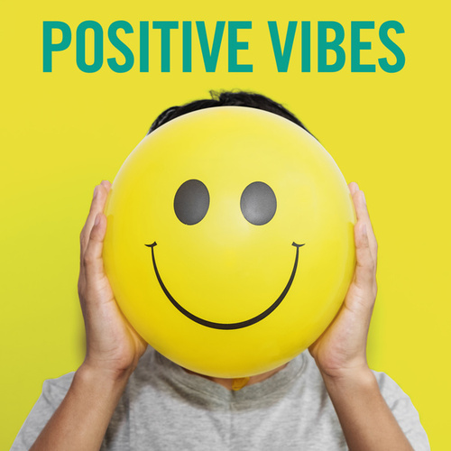 Positive Vibes by Various Artists