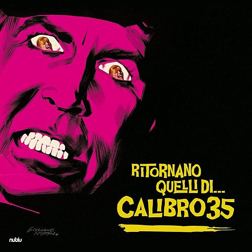Ritornano Quelli Di... von Calibro 35
