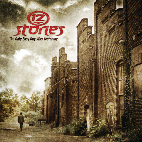 The Only Easy Day Was Yesterday von 12 Stones