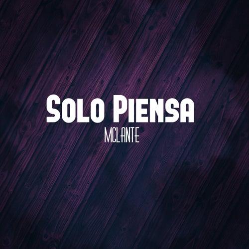 Solo piensa by McLante