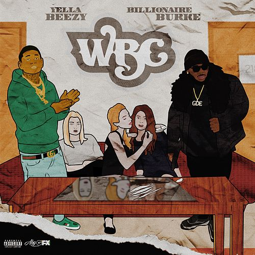 WBC (White Bitchez Cocaine) [feat. Yella Beezy] de Billionaire Burke