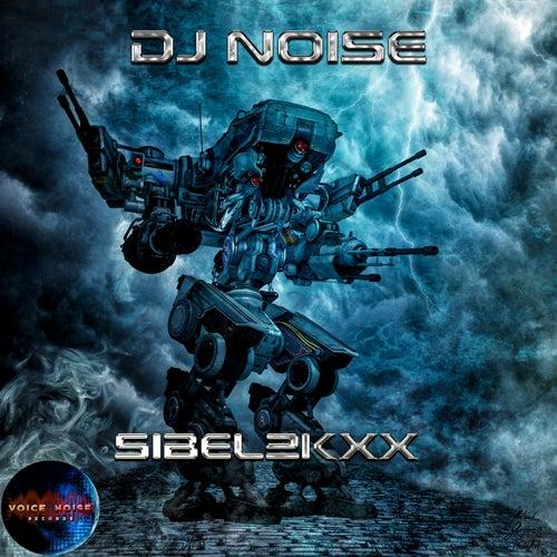 Sibel 2KXX by DJ Noise