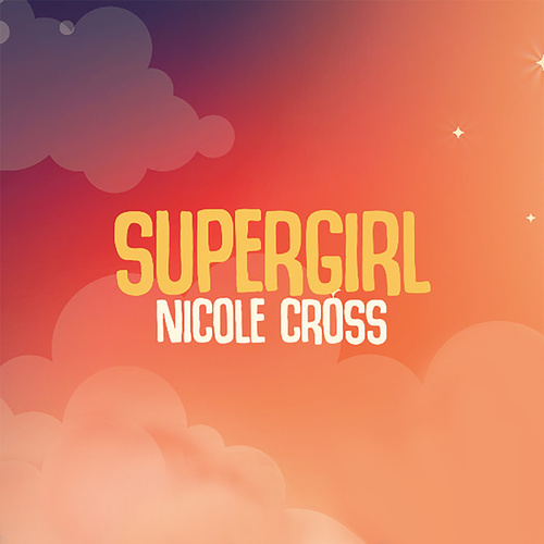 Supergirl van Nicole Cross