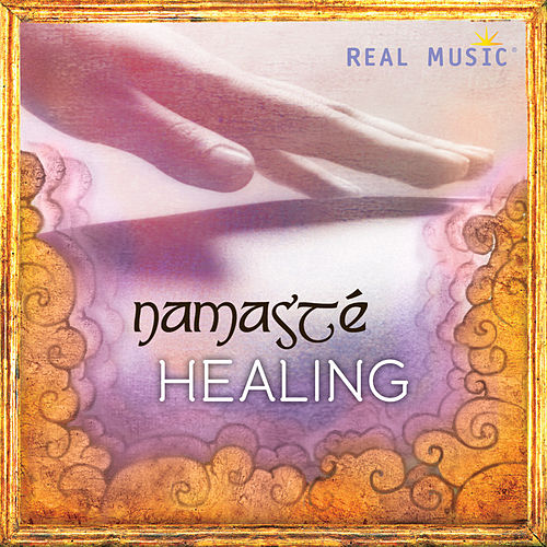 Namasté Healing by Various Artists