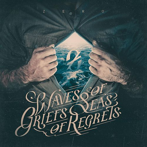 Waves of Griefs, Seas of Regrets (Instrumental) de Zero