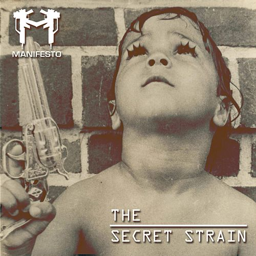 The Secret Strain by Manifesto