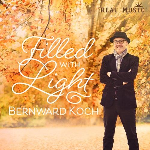 Filled with Light de Bernward Koch