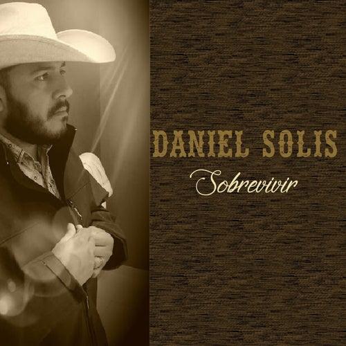 Sobrevivir de Daniel Solis