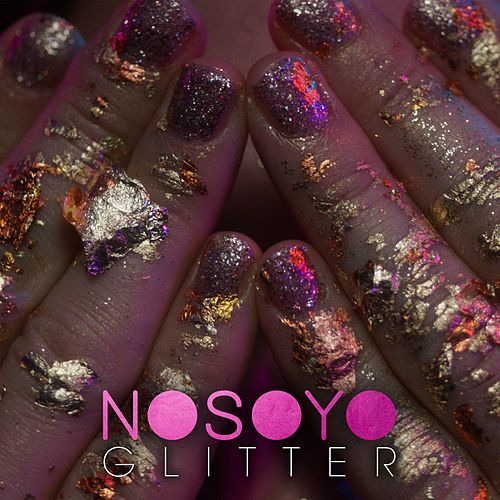 Glitter by Nosoyo