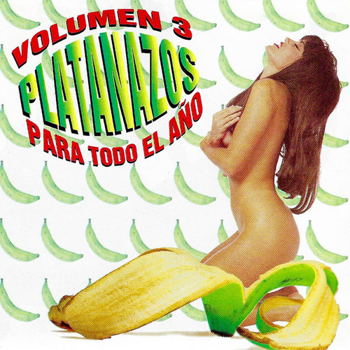 Platanazos para Todo el Año, Vol. 3 by Various Artists