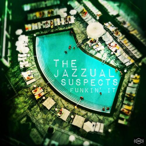 Funkin' It von The Jazzual Suspects