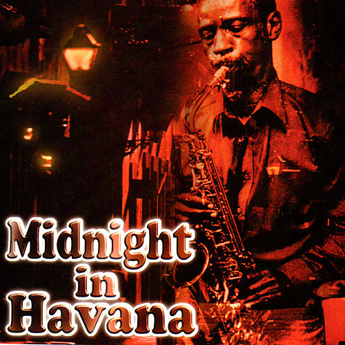 Midnight in Havana de Various Artists