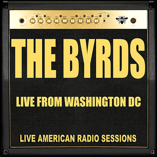 Live From Washington (Live) de The Byrds