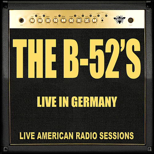 Live in Germany (Live) de The B-52's