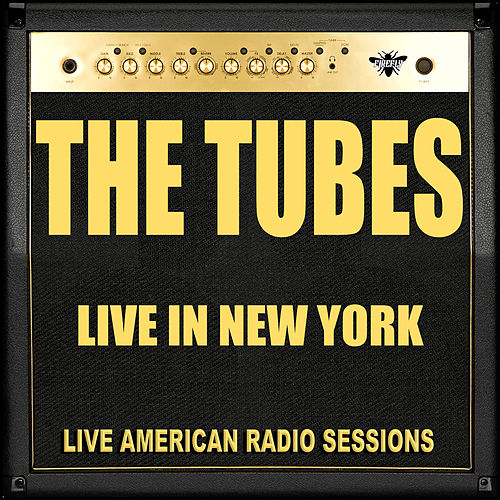 Live in New York (Live) von The Tubes