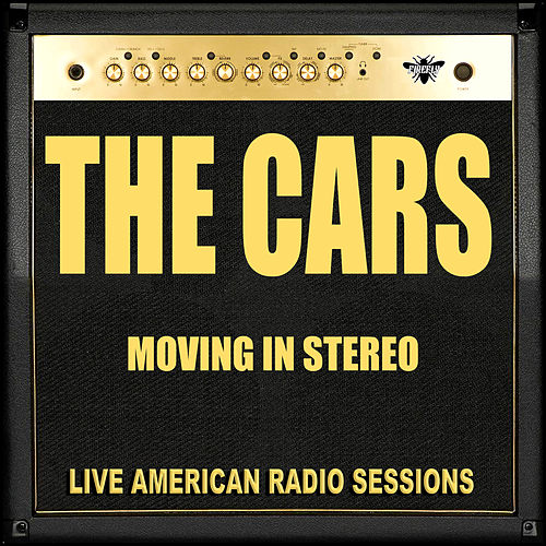 Moving in Stereo (Live) von The Cars