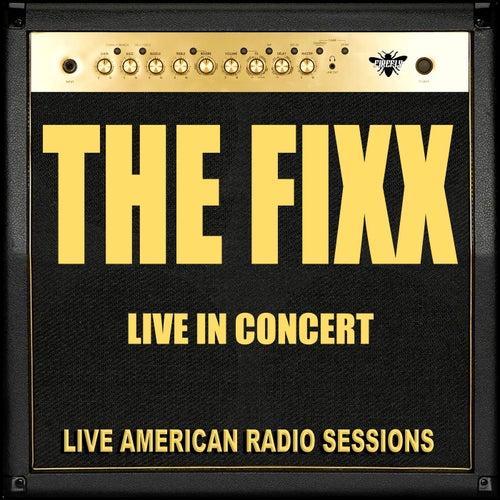 The Fixx - Live in Concert (Live) von The Fixx