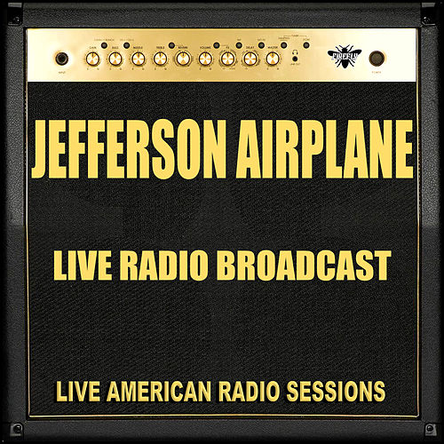 Live Radio Broadcast (Live) de Jefferson Airplane