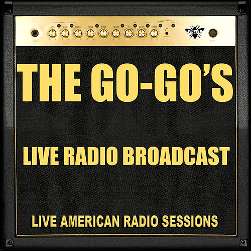 Live Radio Broadcast (Live) von The Go-Go's