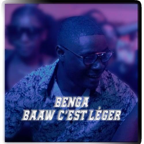 Baaw C'est Léger de Benga