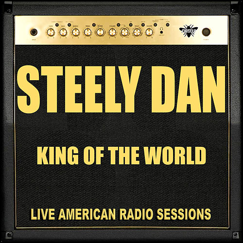King Of The World (Live) by Steely Dan