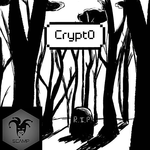 Crypt0 EP by Scamp
