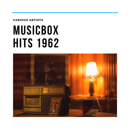 Musicbox Hits 1962 by Various Artists