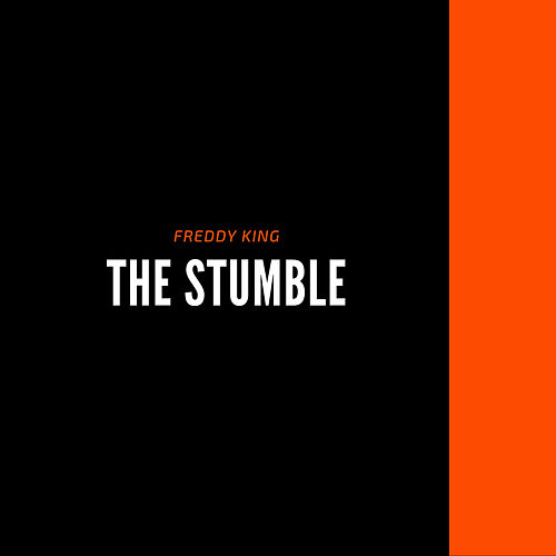 The Stumble de Freddie King