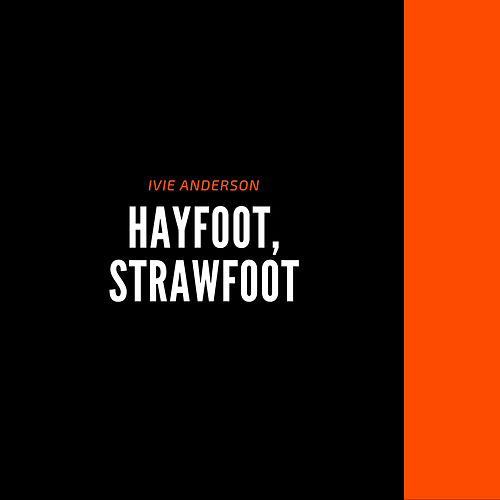 Hayfoot, Strawfoot by Ivie Anderson