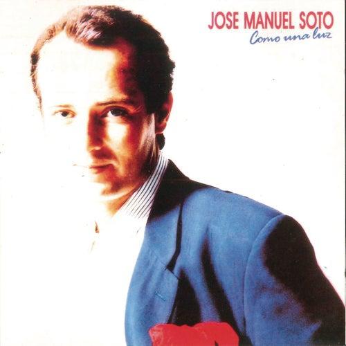 Como una Luz by Jose Manuel Soto