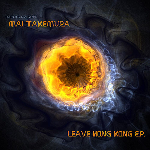 Leave Hong Kong - EP de Mai Takemura