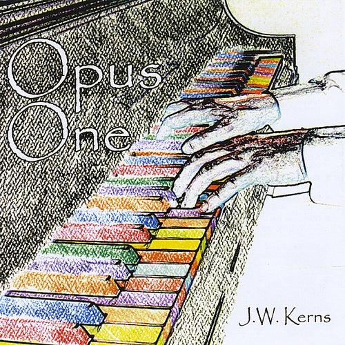 Opus One by J. W. Kerns
