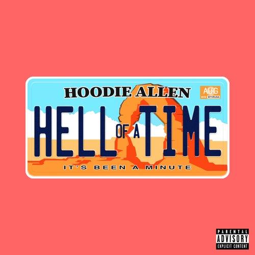 Hell of a Time von Hoodie Allen