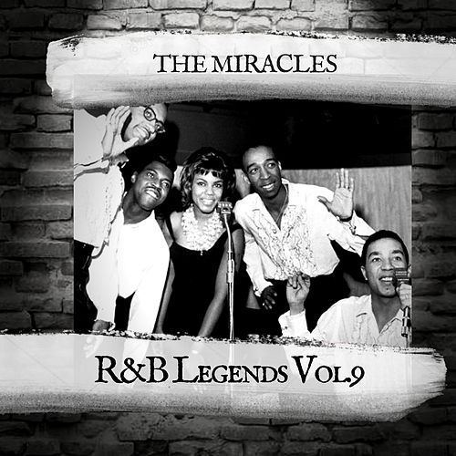 R&B Legends Vol.9 by The Miracles