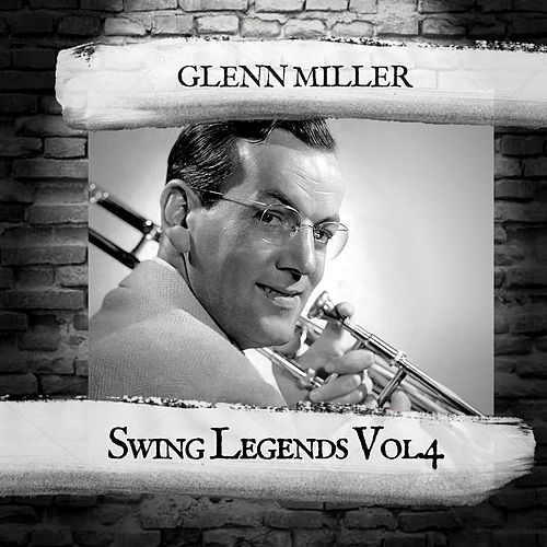 Swing Legends Vol.4 von Glenn Miller