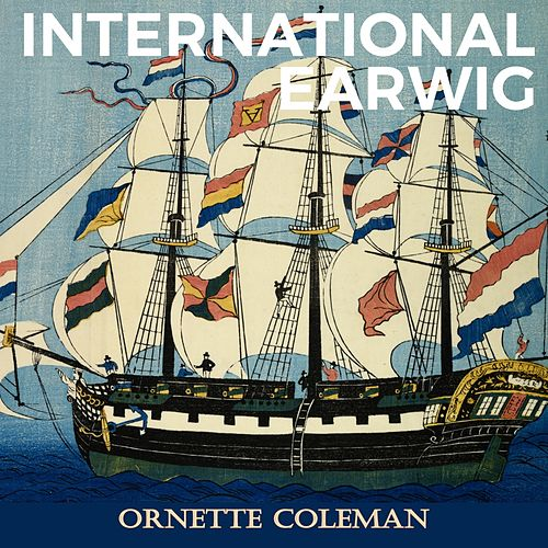 International Earwig von Ornette Coleman