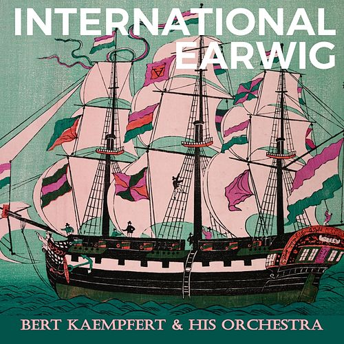 International Earwig de Bert Kaempfert