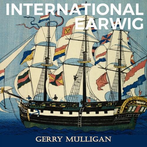 International Earwig von Gerry Mulligan