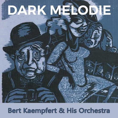 Dark Melodie de Bert Kaempfert